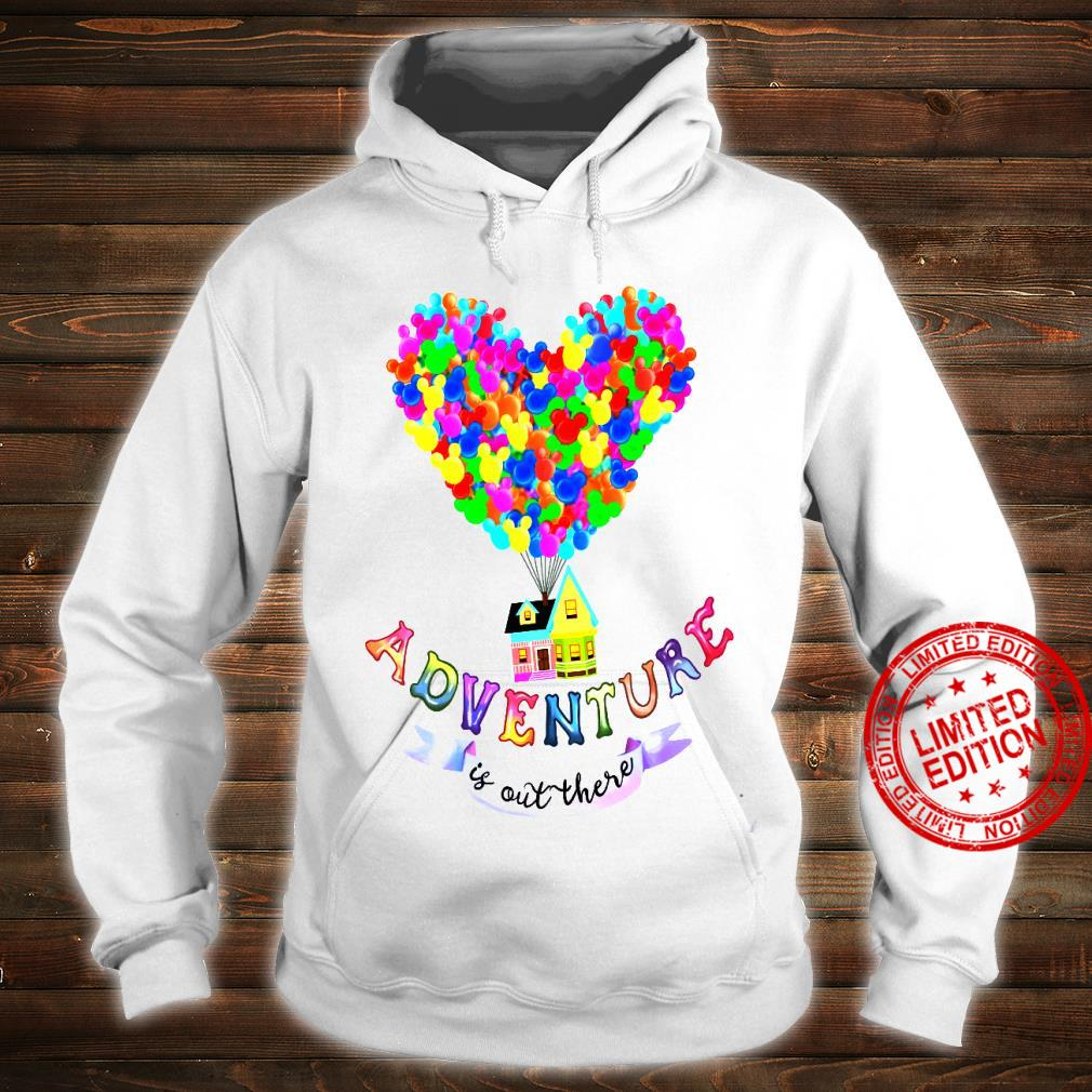 Adventure Is Out There Shirt hoodie