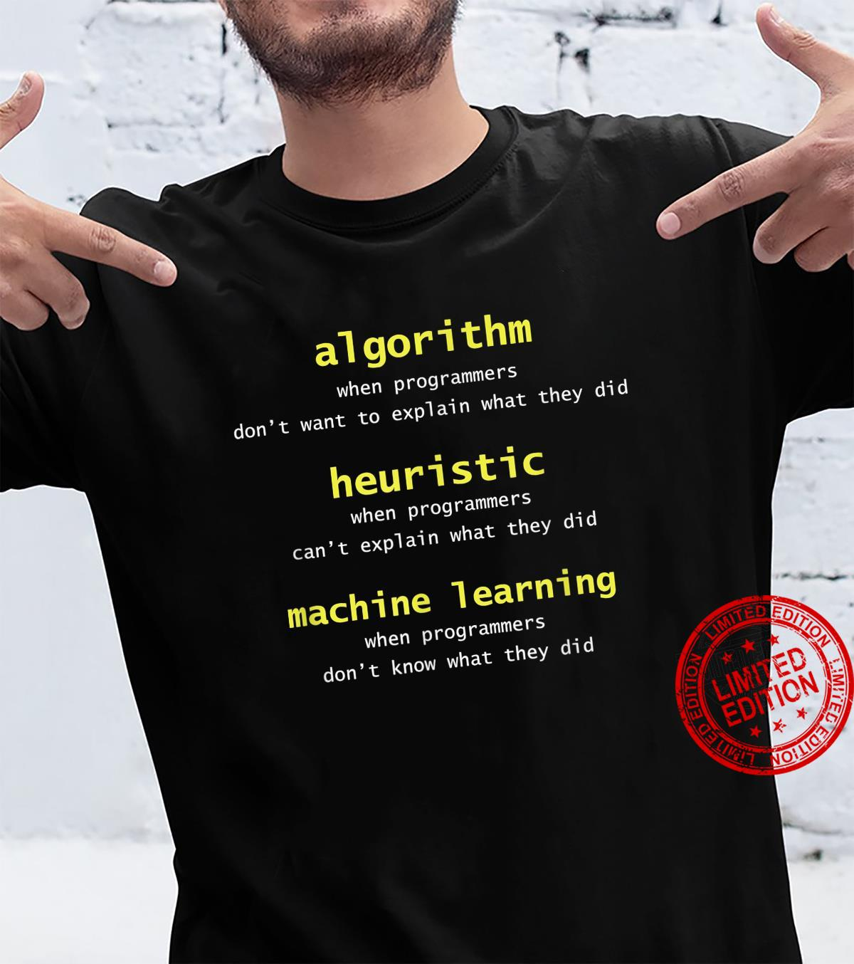 Algorithm Heuristic Machine Learning Programmers Shirt