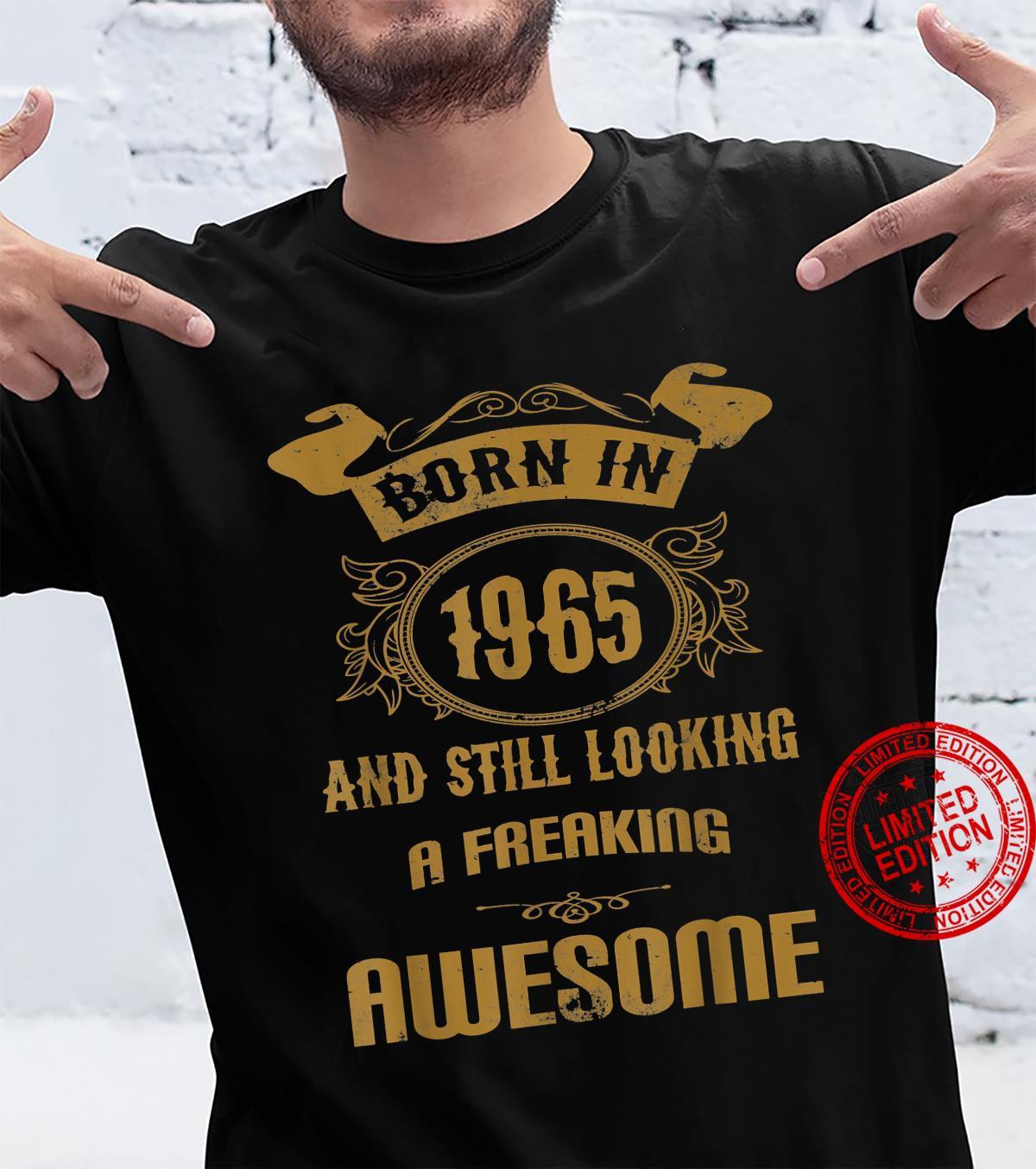 Birthday 365 Born In 1965 Birthday & Shirt