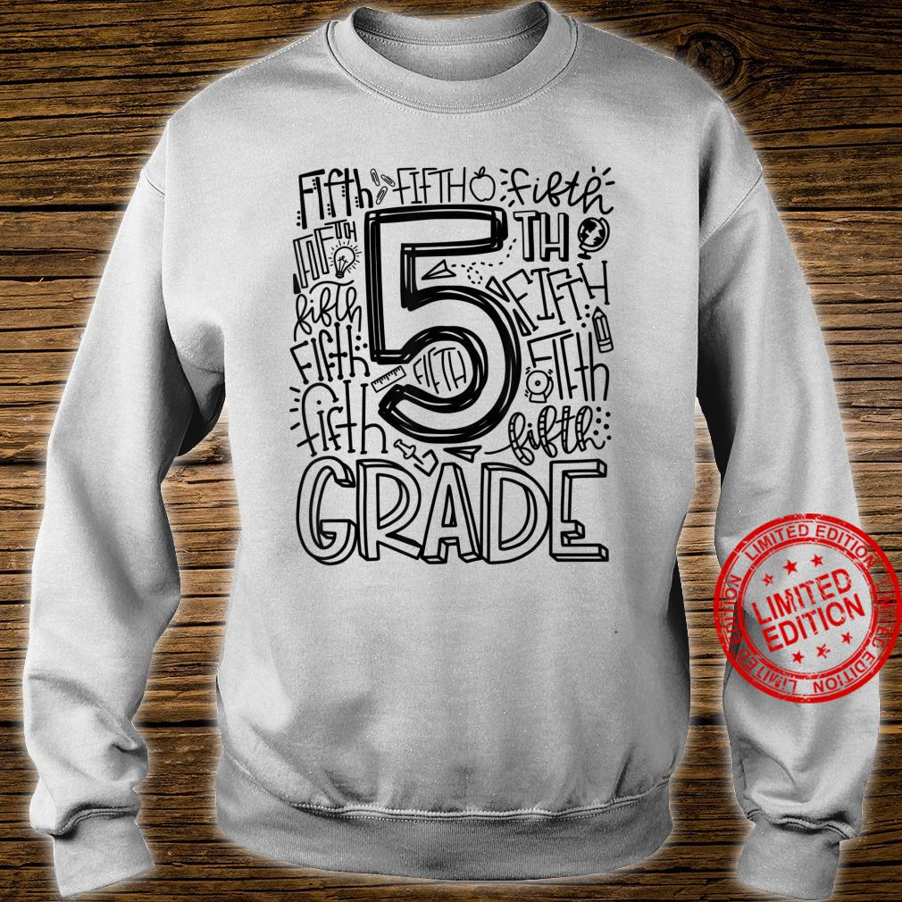 Fifth 5th Grade Typography Back To School Shirt sweater