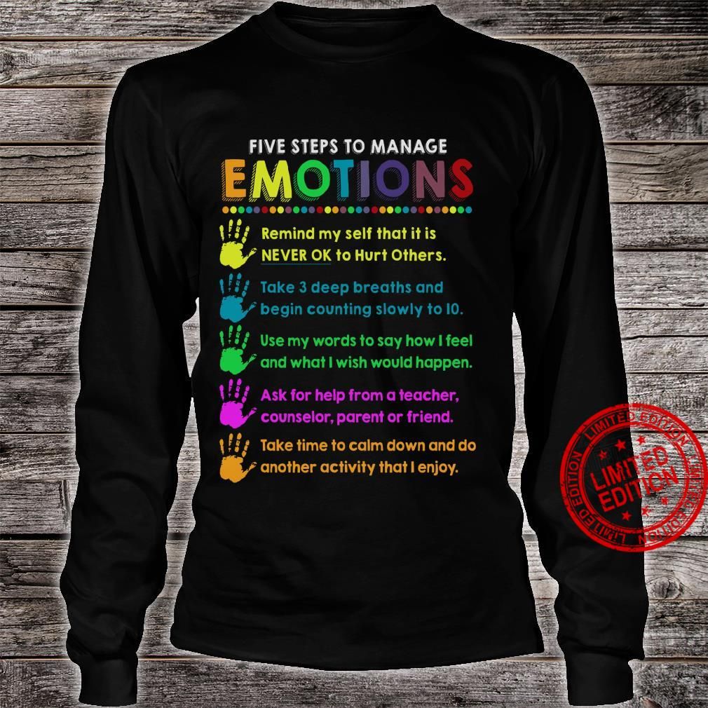 Five Steps To Manage Emotions Remind Myself That It Is Never Ok To Hurt Others Shirt long sleeved