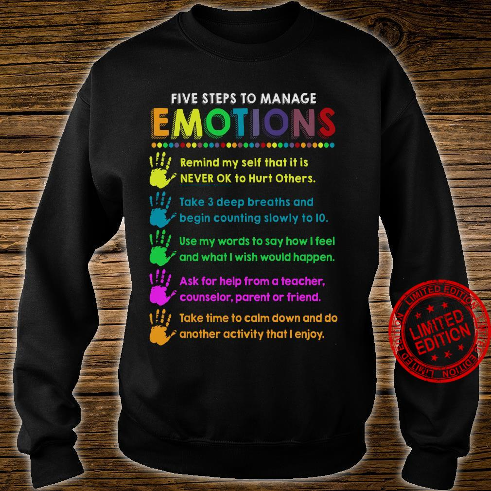 Five Steps To Manage Emotions Remind Myself That It Is Never Ok To Hurt Others Shirt sweater
