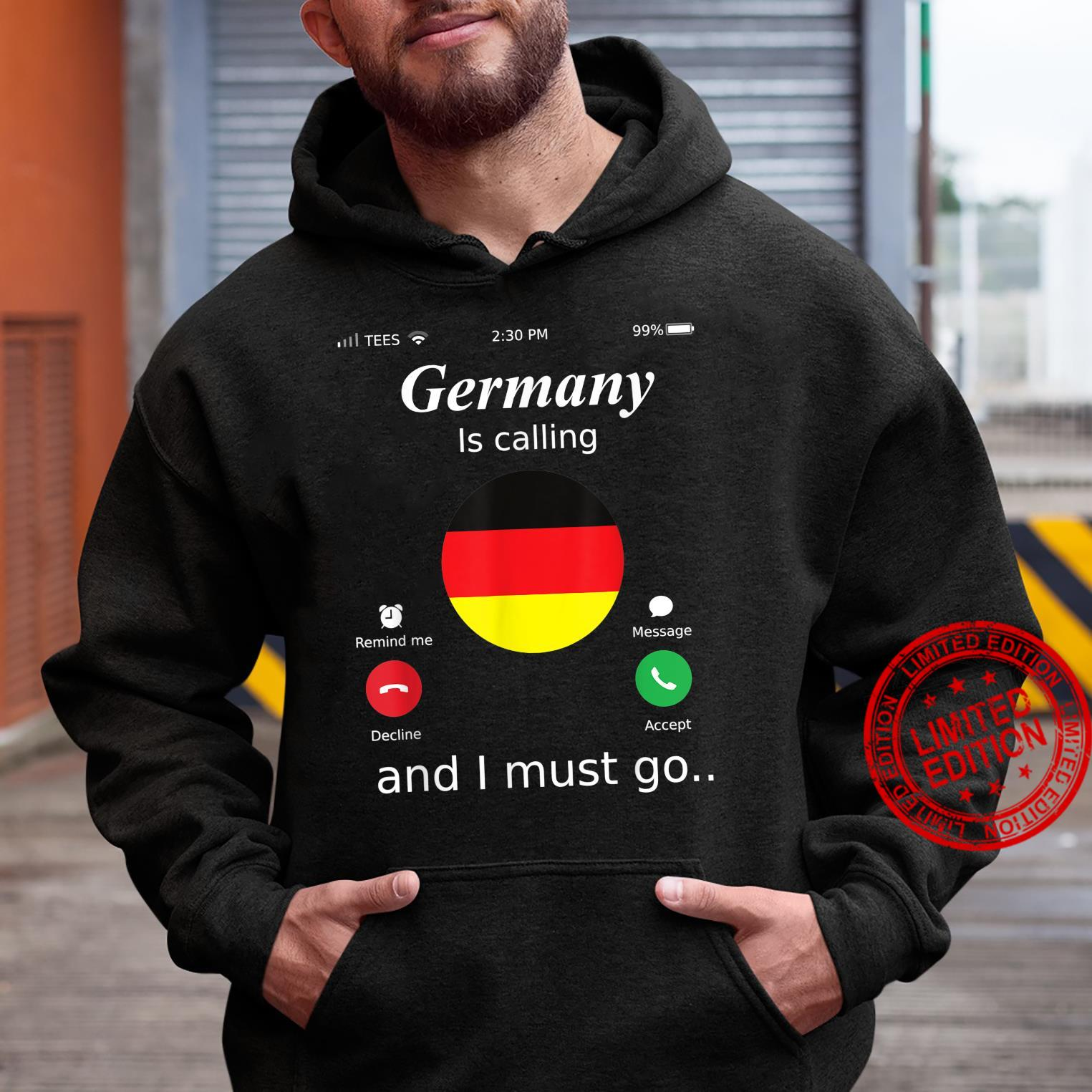 Germany Is Calling and I Must Go Germany Flag shirt Shirt hoodie