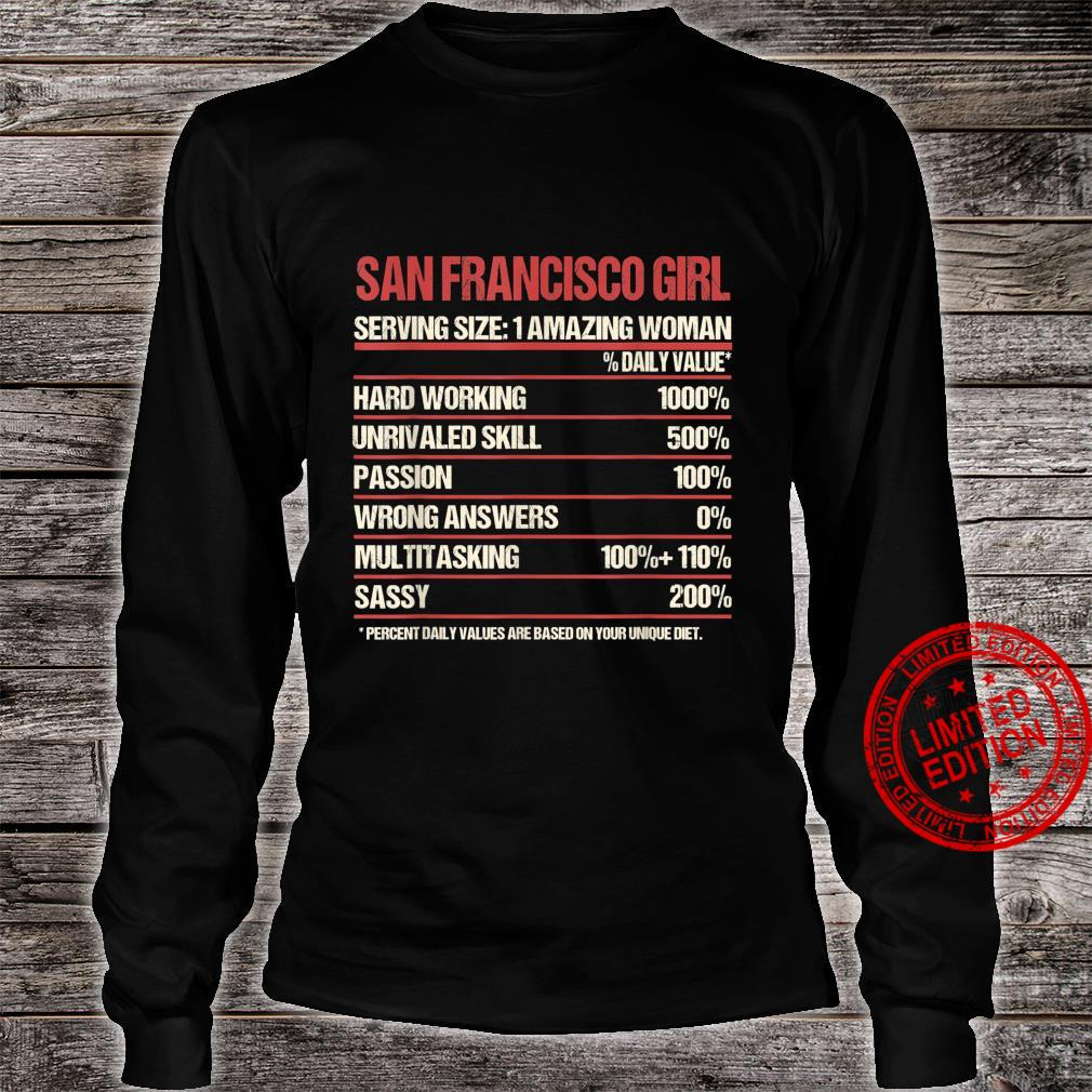Girl Out Of San Francisco California CA, Home Roots Shirt long sleeved