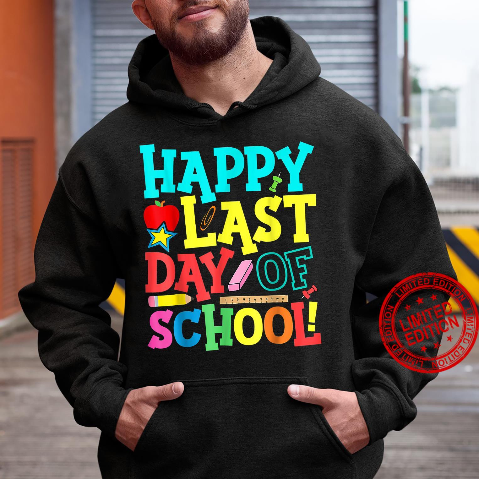 Happy Last Day Of School Teacher Boys Girls Shirt hoodie