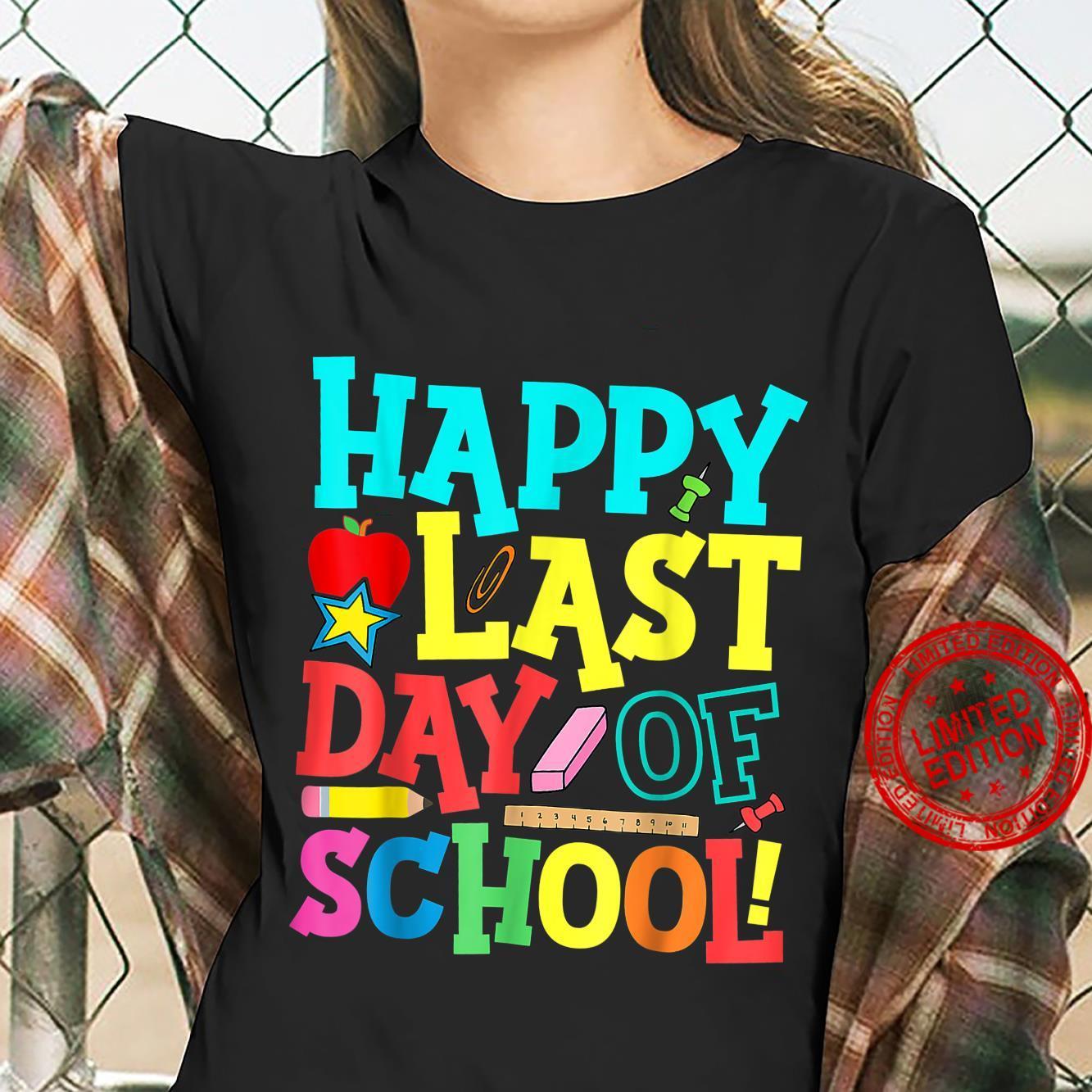 Happy Last Day Of School Teacher Boys Girls Shirt ladies tee