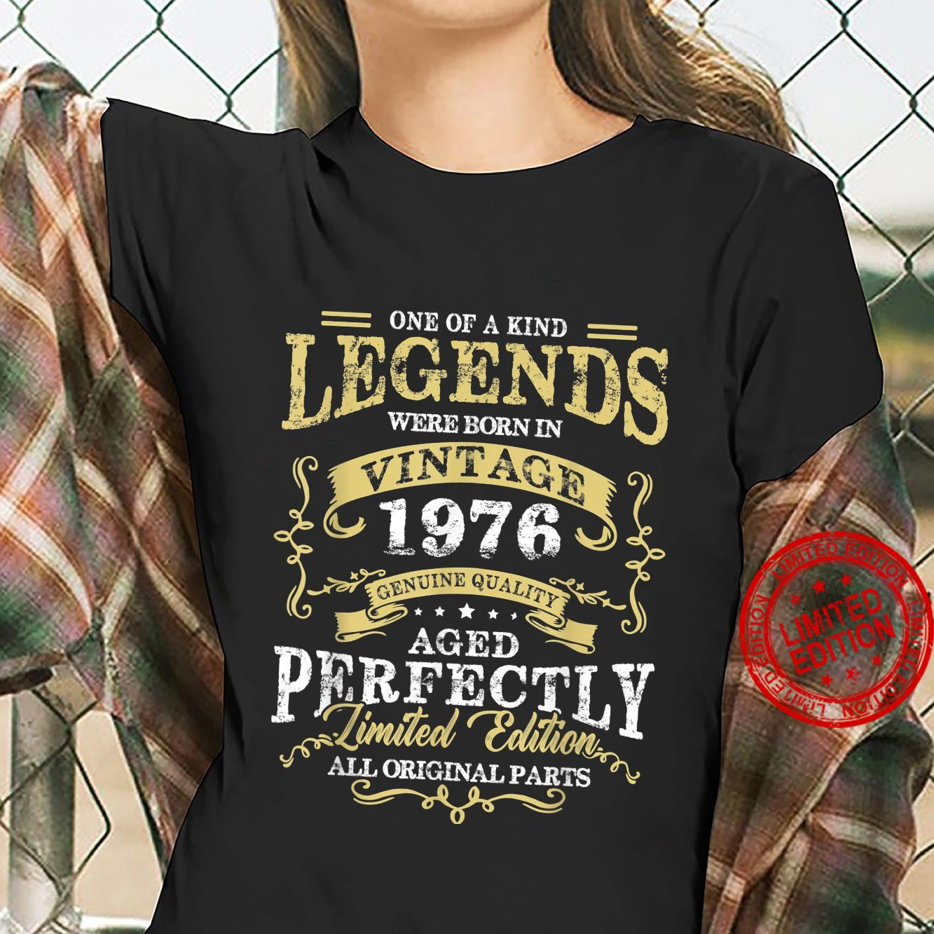 Legend Born In 1976 45th Birthday For 45 Years Old Shirt ladies tee