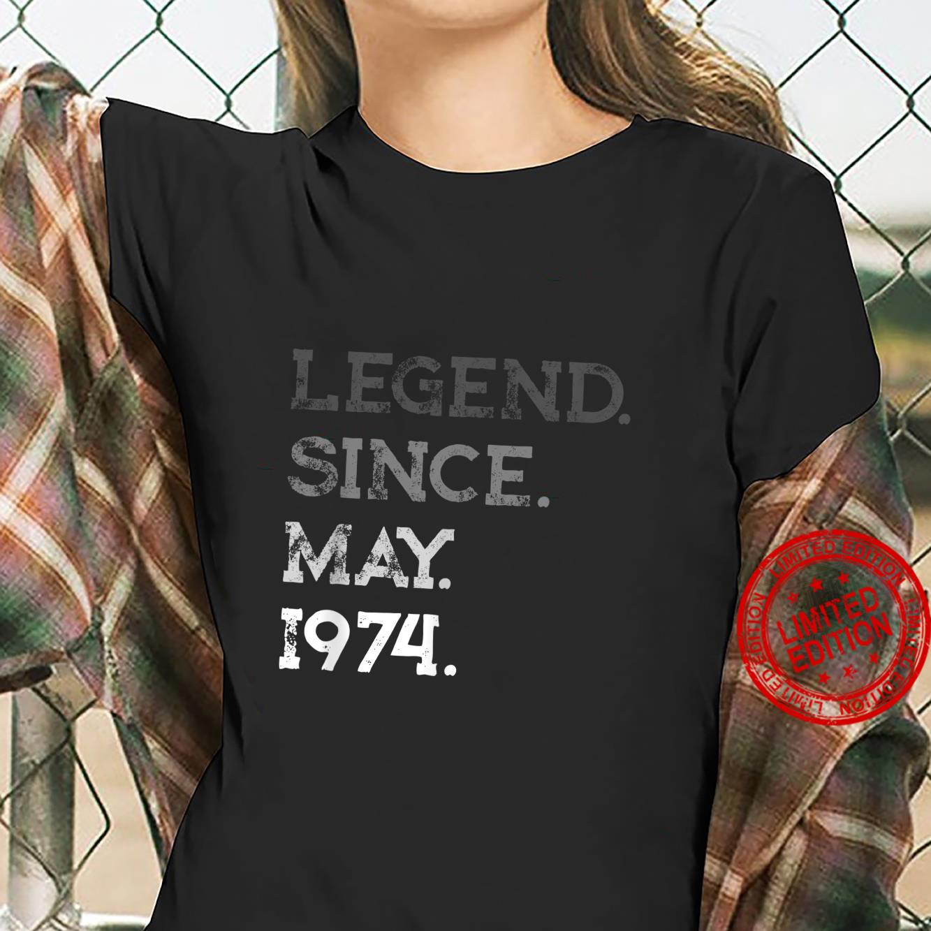Legend Since May 1974 47th Birthday 47 Years Old Shirt ladies tee