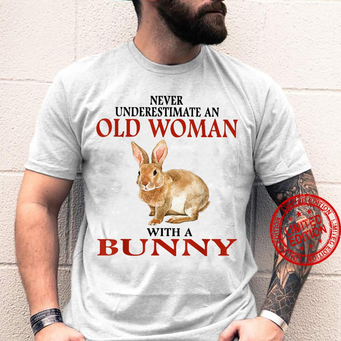 Never underestimate an old with a bunny Rabbit Shirt