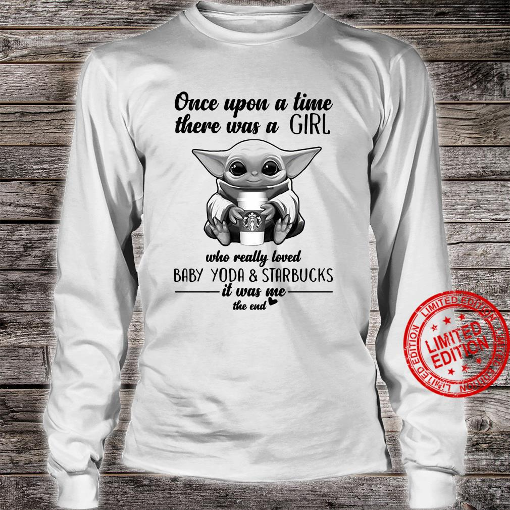Once upon a time there was a girl who really loved baby yoda and starbucks Men T-Shirt long sleeved