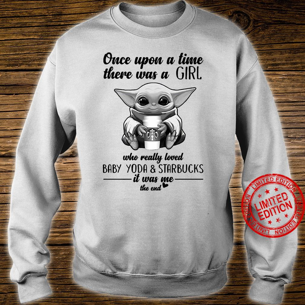 Once upon a time there was a girl who really loved baby yoda and starbucks Men T-Shirt sweater