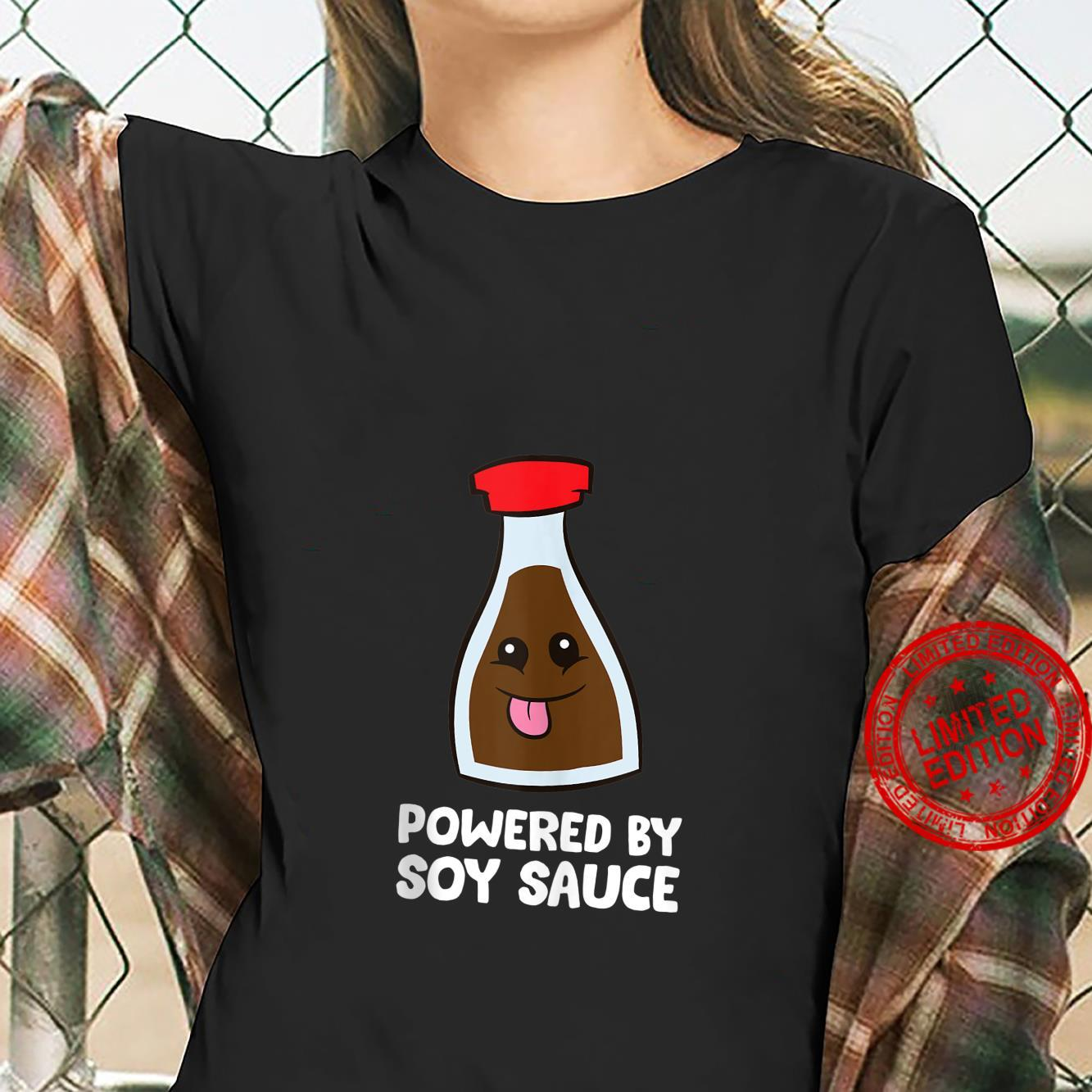 Powered By Soy Sauce Shirt ladies tee