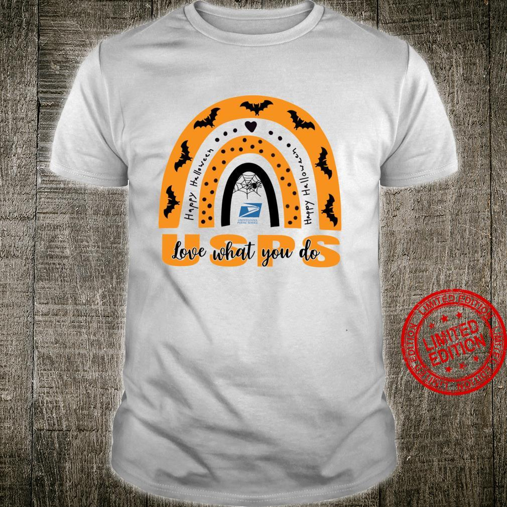 United States Postal Service Happy Halloween Love What You Do Shirt