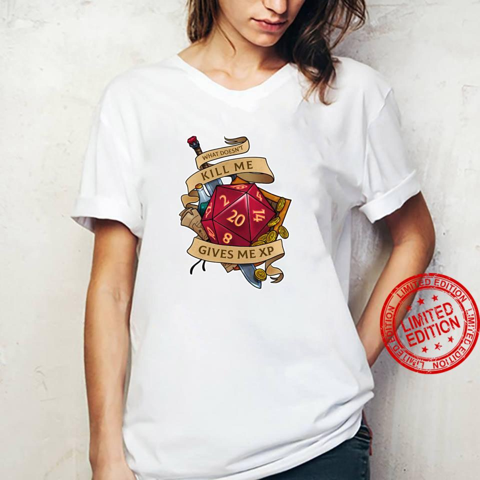 What doesn't kill me Shirt ladies tee