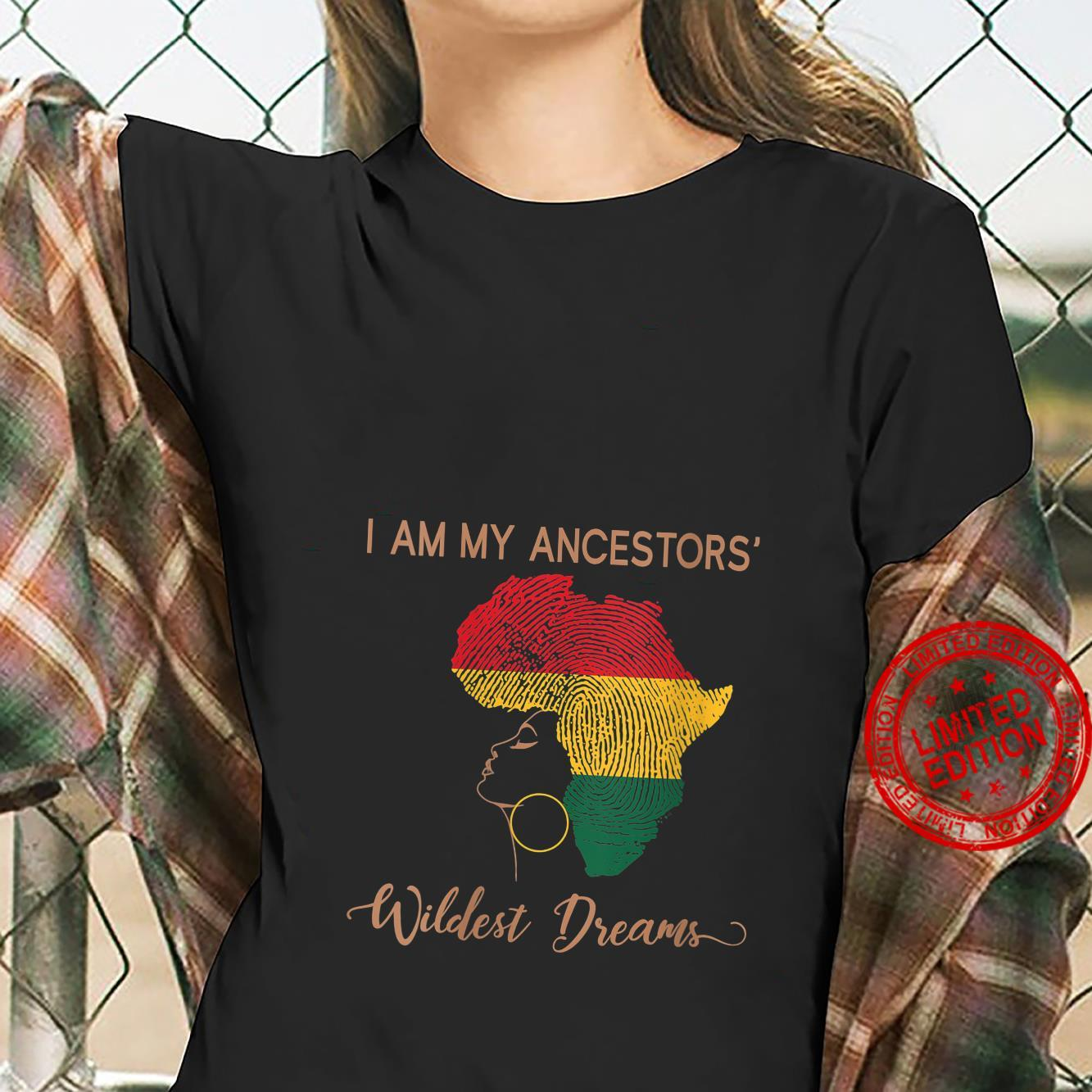 Womens I Am My Ancestors Wildest Dream Shirt Afro Black Pride Shirt ladies tee