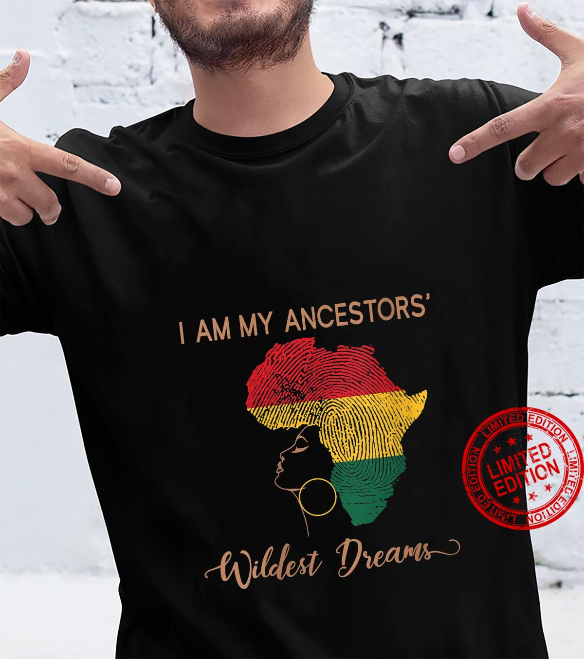 Womens I Am My Ancestors Wildest Dream Shirt Afro Black Pride Shirt