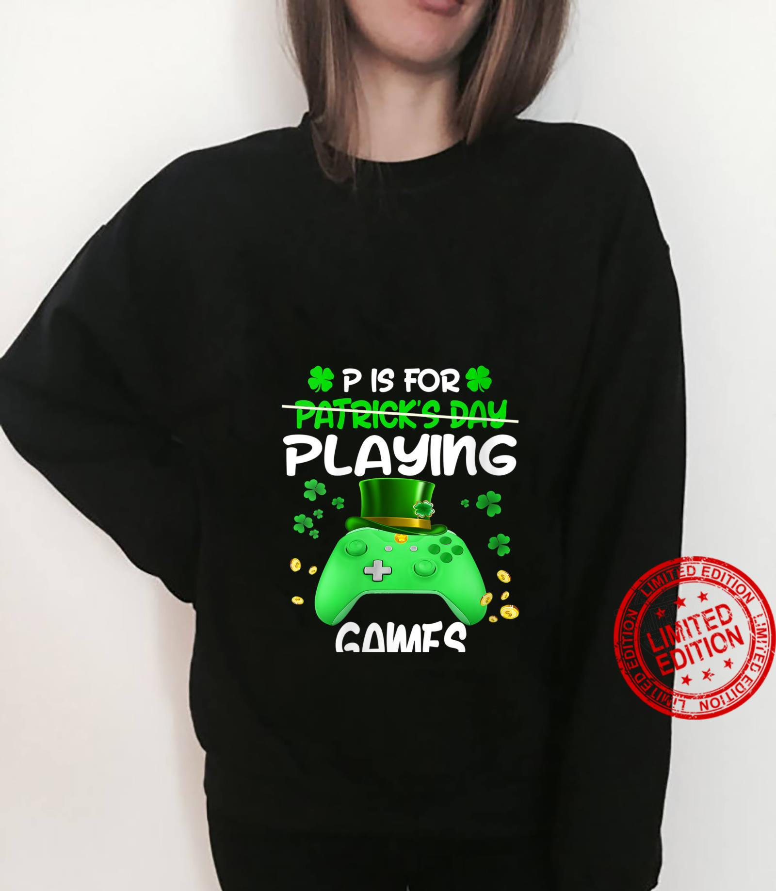 Womens P is For Playing Games St Patricks Day Gamer Boys Shirt sweater