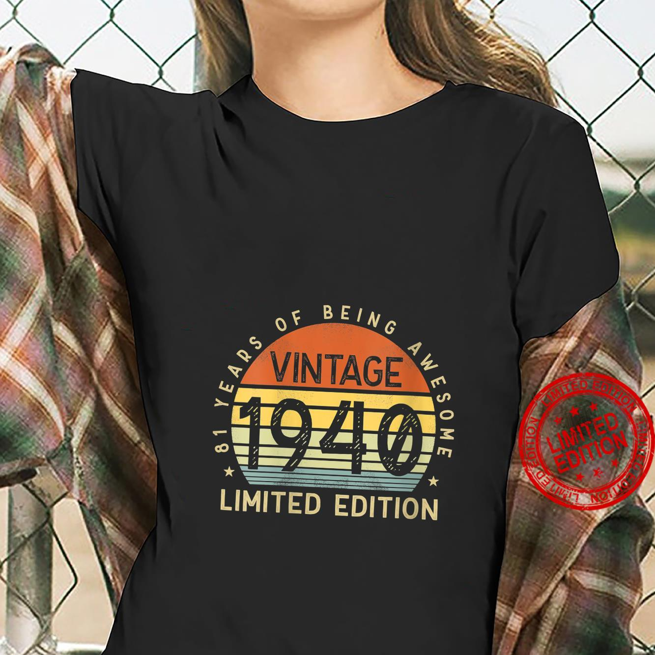 Womens Vintage 1940 Limited Edition 81 Years Old 81st Birthday Shirt ladies tee