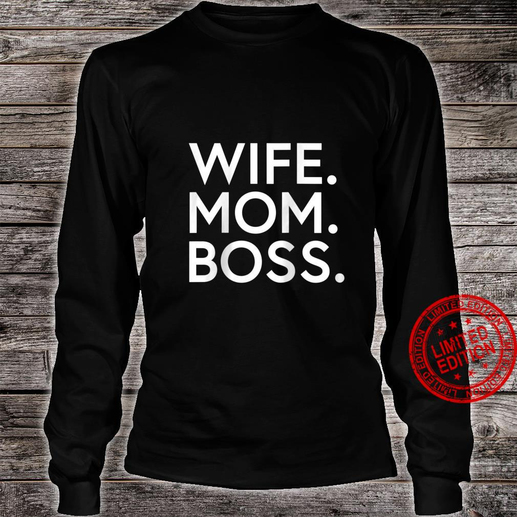Womens Wife Mom Boss Mother's Day Mom Shirt long sleeved