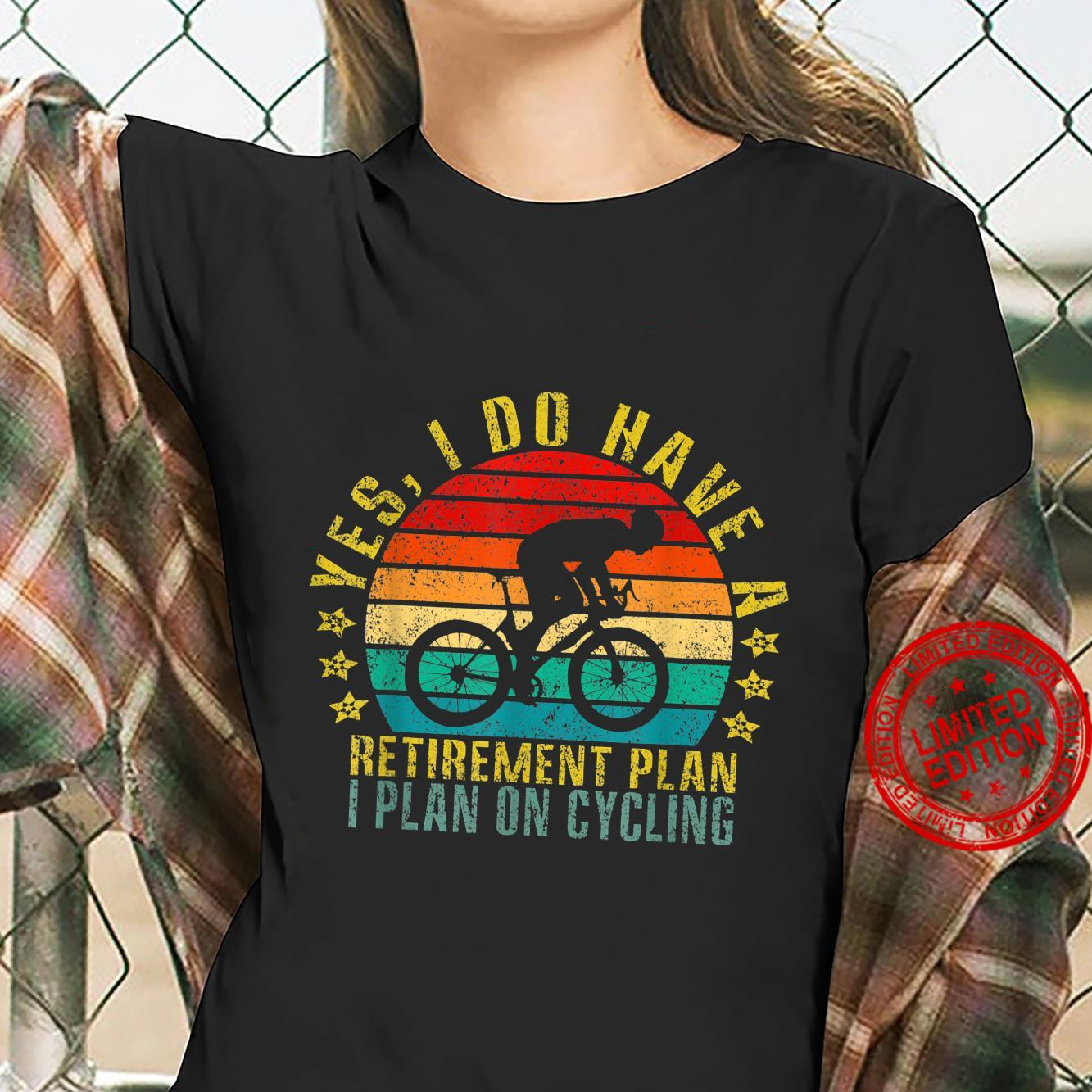 Yes I Do Have A Retirement Plan I Plan On Cycling Retro Shirt ladies tee