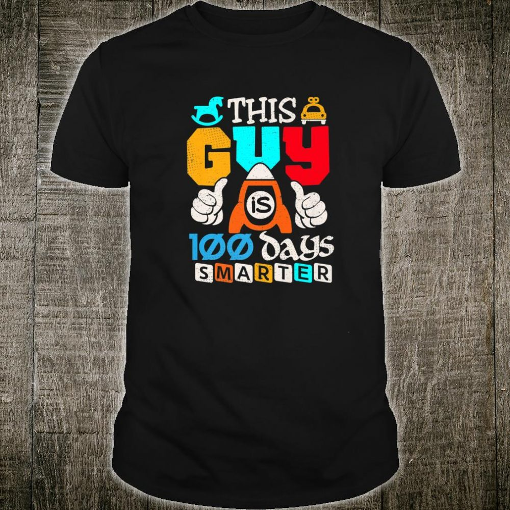 100th Day School This Guy Is 100 Days Student Shirt