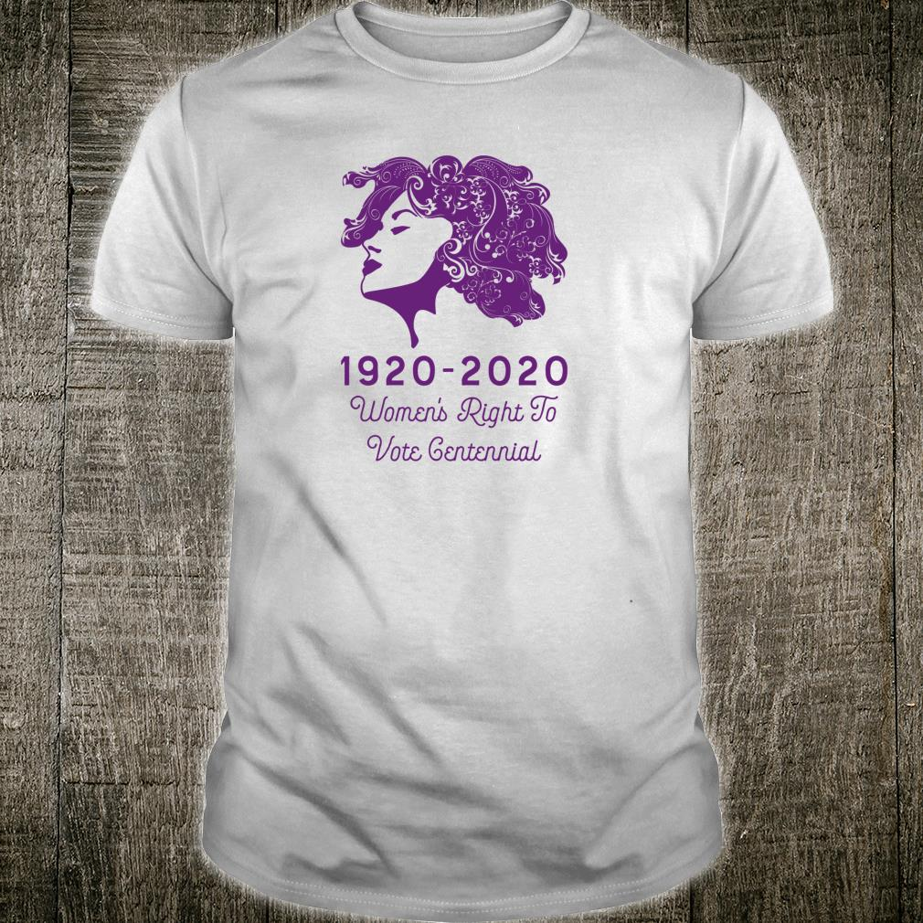 1920 2020's Right To Vote Centennial Shirt