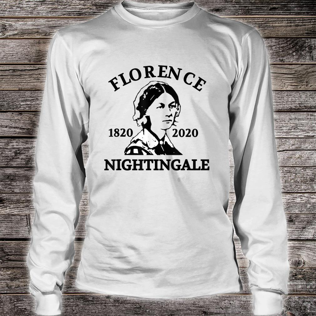 200th Anniversary of Florence Nightingale Shirt long sleeved