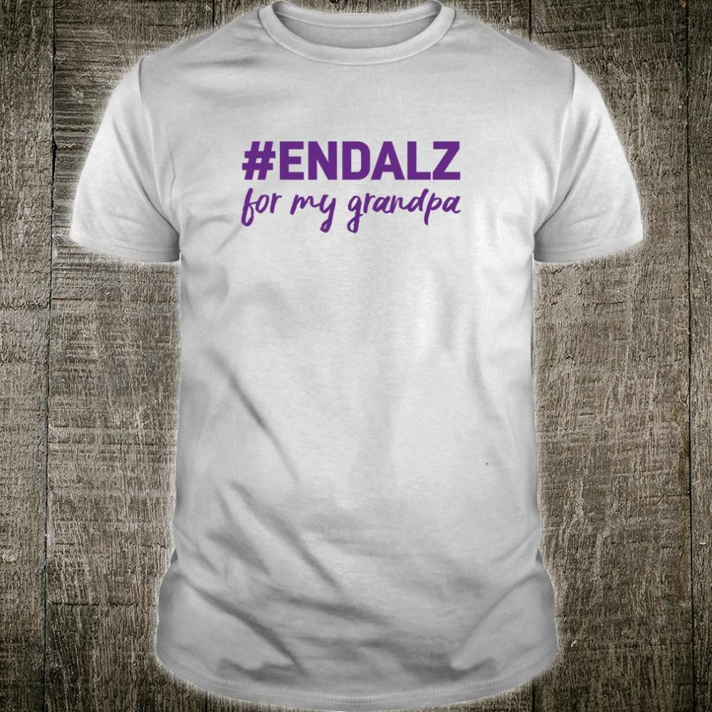 Alzheimer's Awareness Products Purple ENDALZ END ALZ Grandpa Shirt