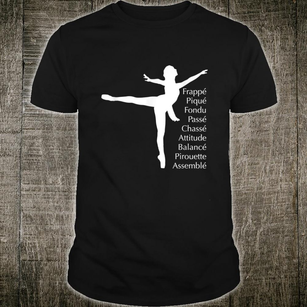 Ballet Terms Ballerina Dance on Pointe Shoes and Tutu Outfit Shirt