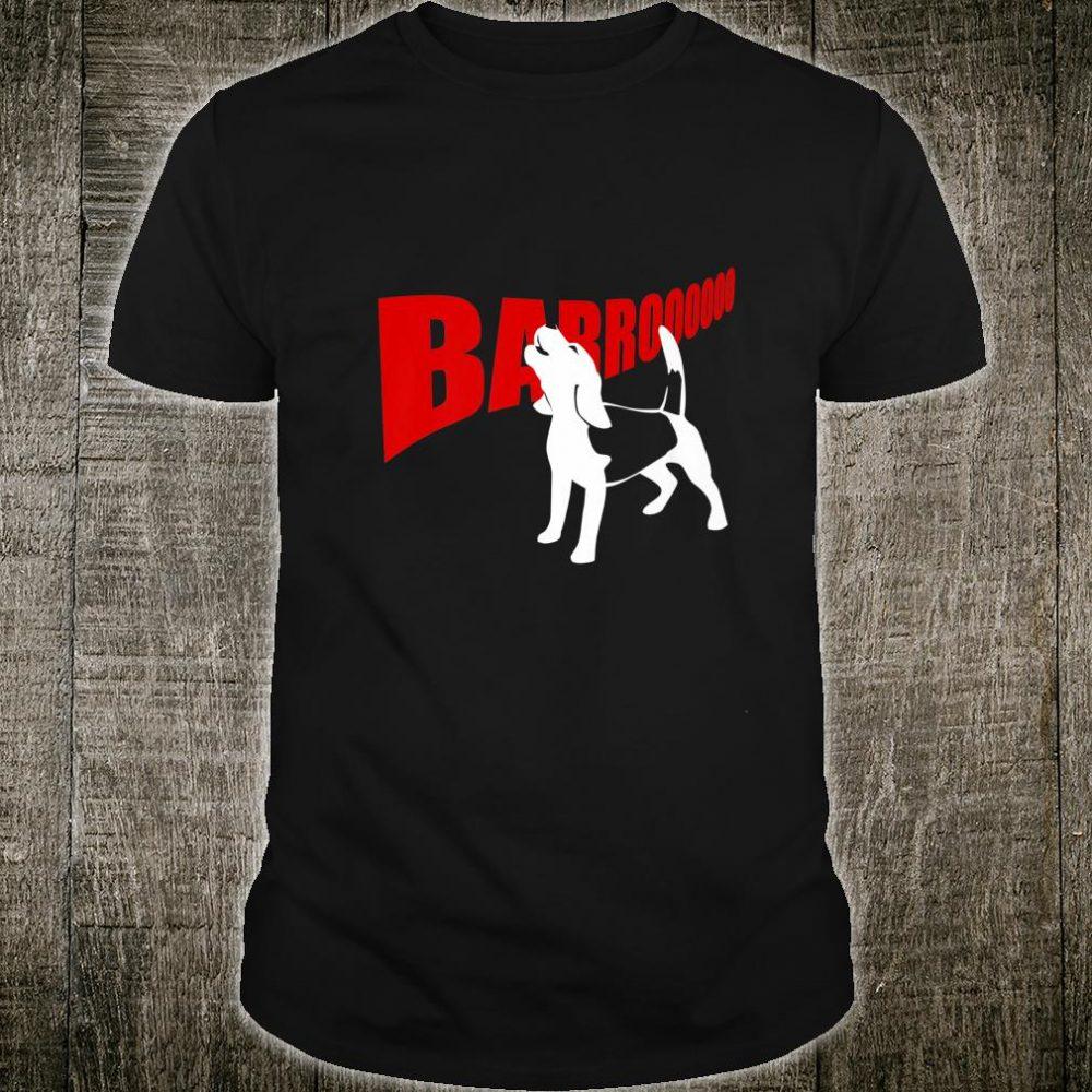 Barroooooo Beagle Shirt