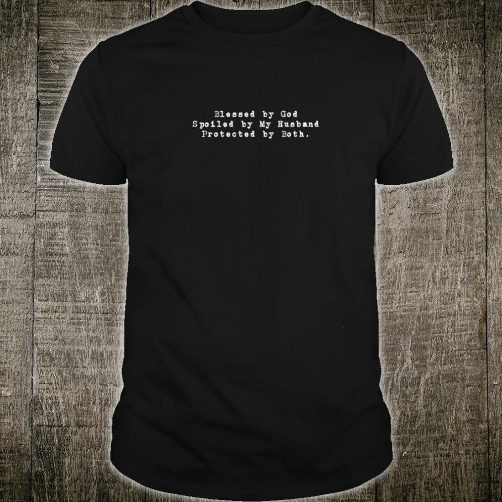 Blessed By God Christian Christmas Ideas Shirt