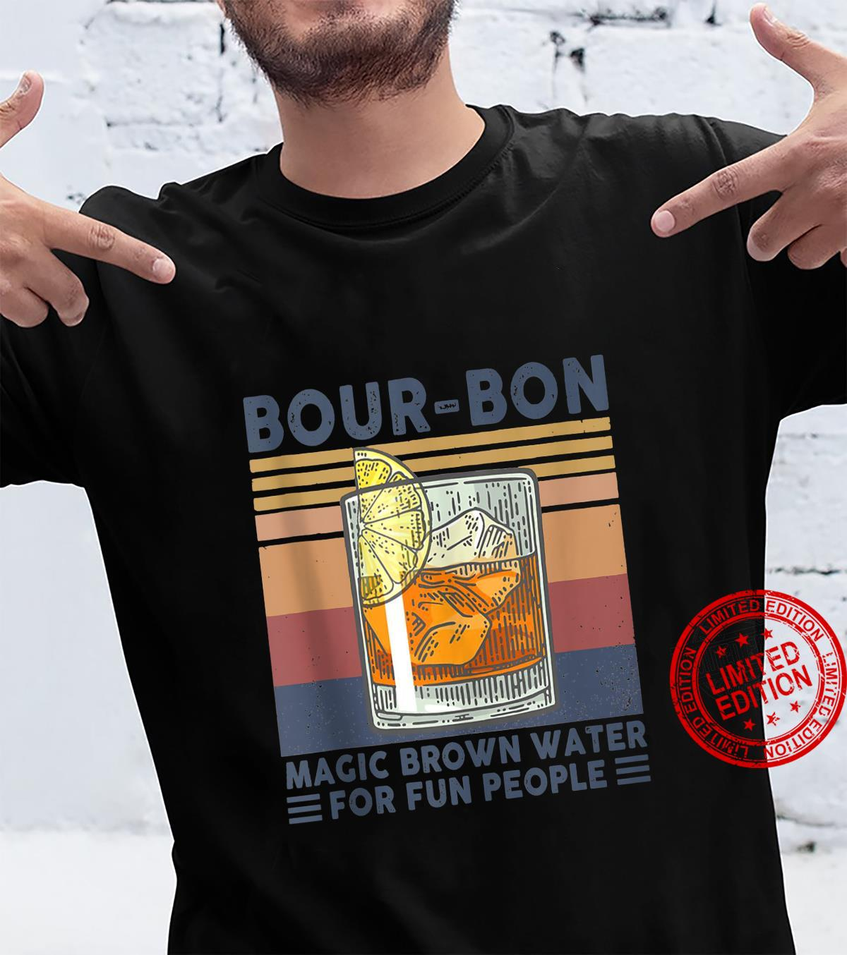 Bourbon Whiskey Magic Brown Water for Fun People Mixed Drink Shirt