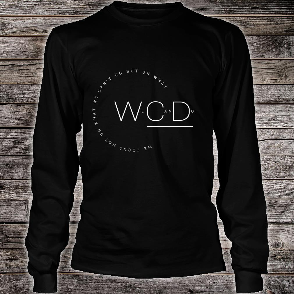 'But On What We Can Do' Autism Awareness Shirt long sleeved