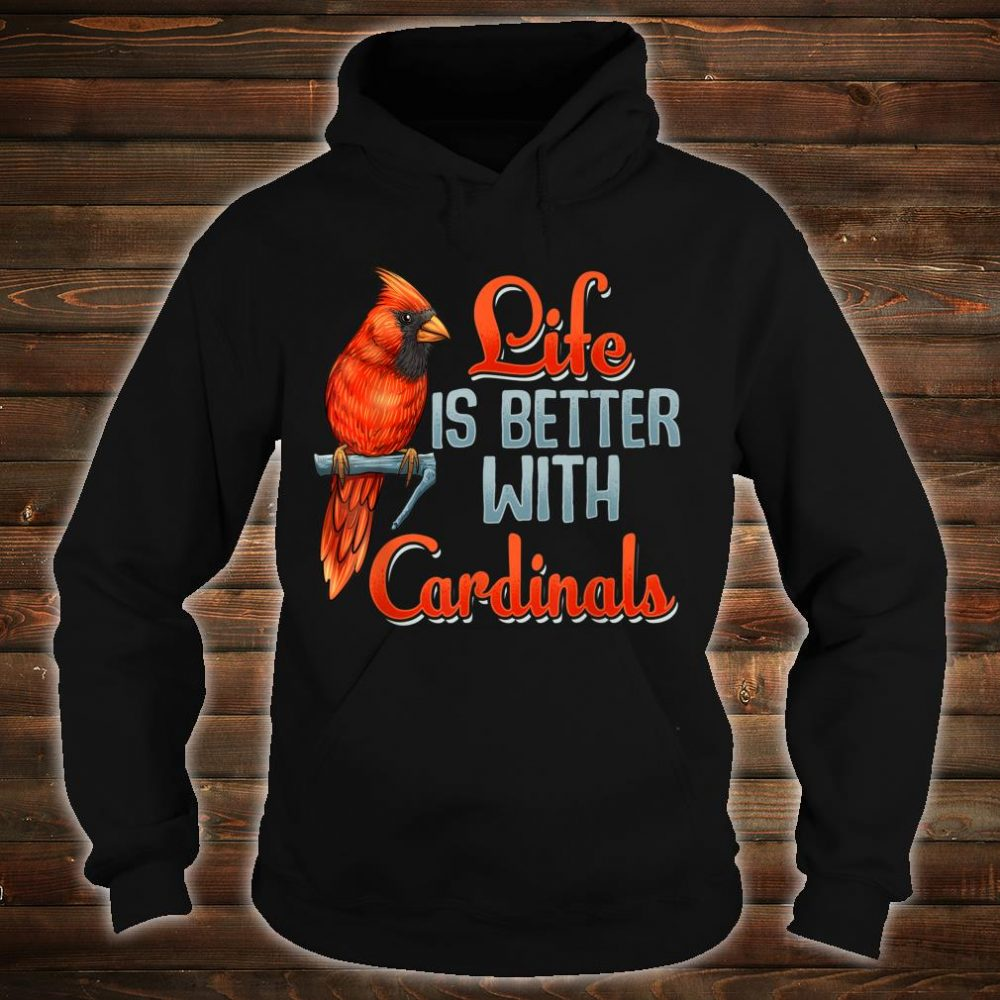 Cardinals Bird Image Quote for Good Luck Shirt hoodie