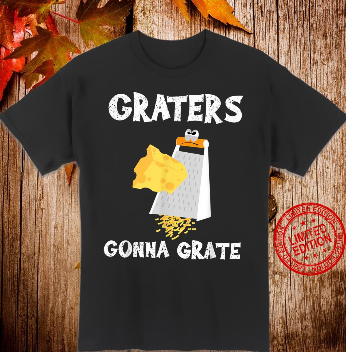 Cool Graters Gonna Grate Cheese Grater Chef Shirt