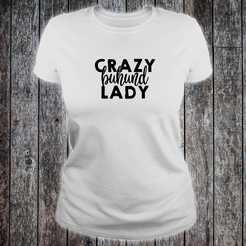 Crazy Buhund Lady ACF021i Dog Shirt ladies tee