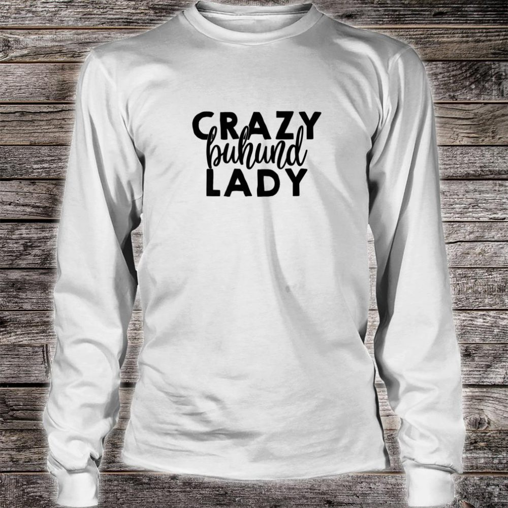 Crazy Buhund Lady ACF021i Dog Shirt long sleeved