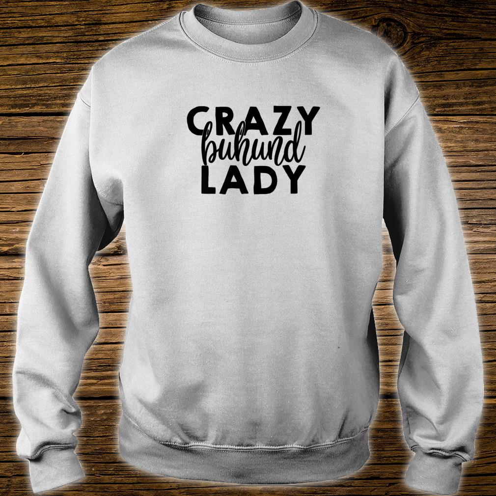 Crazy Buhund Lady ACF021i Dog Shirt sweater