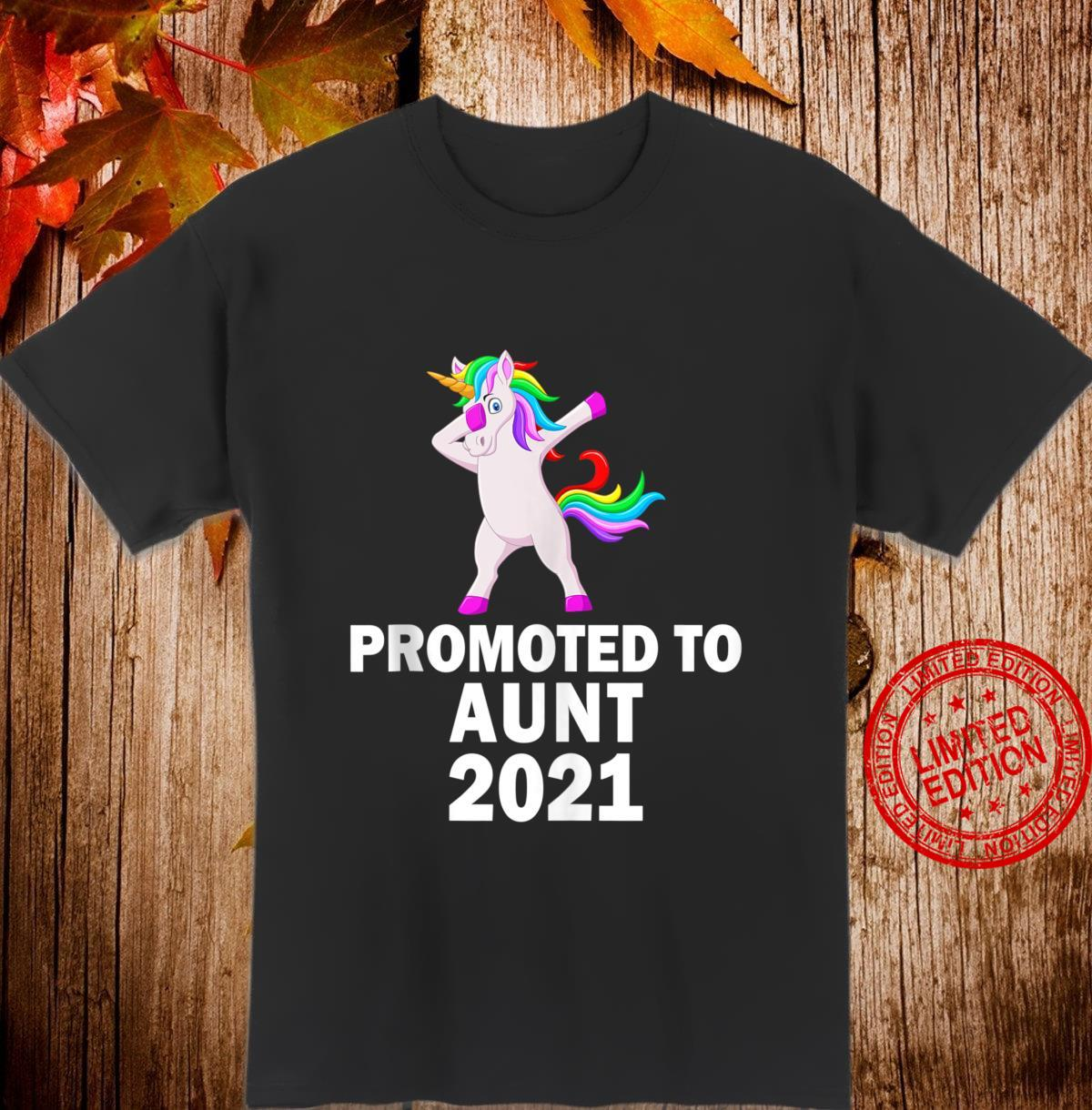 Cute Dabbing Unicorn Promoted To Aunt 2021 Shirt