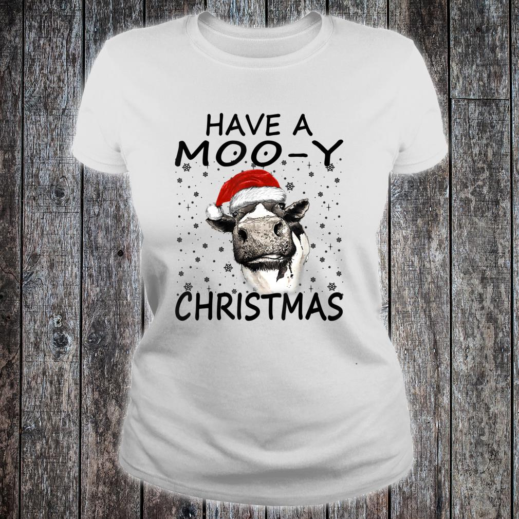Farm Cow Have A MooY Christmas Shirt ladies tee