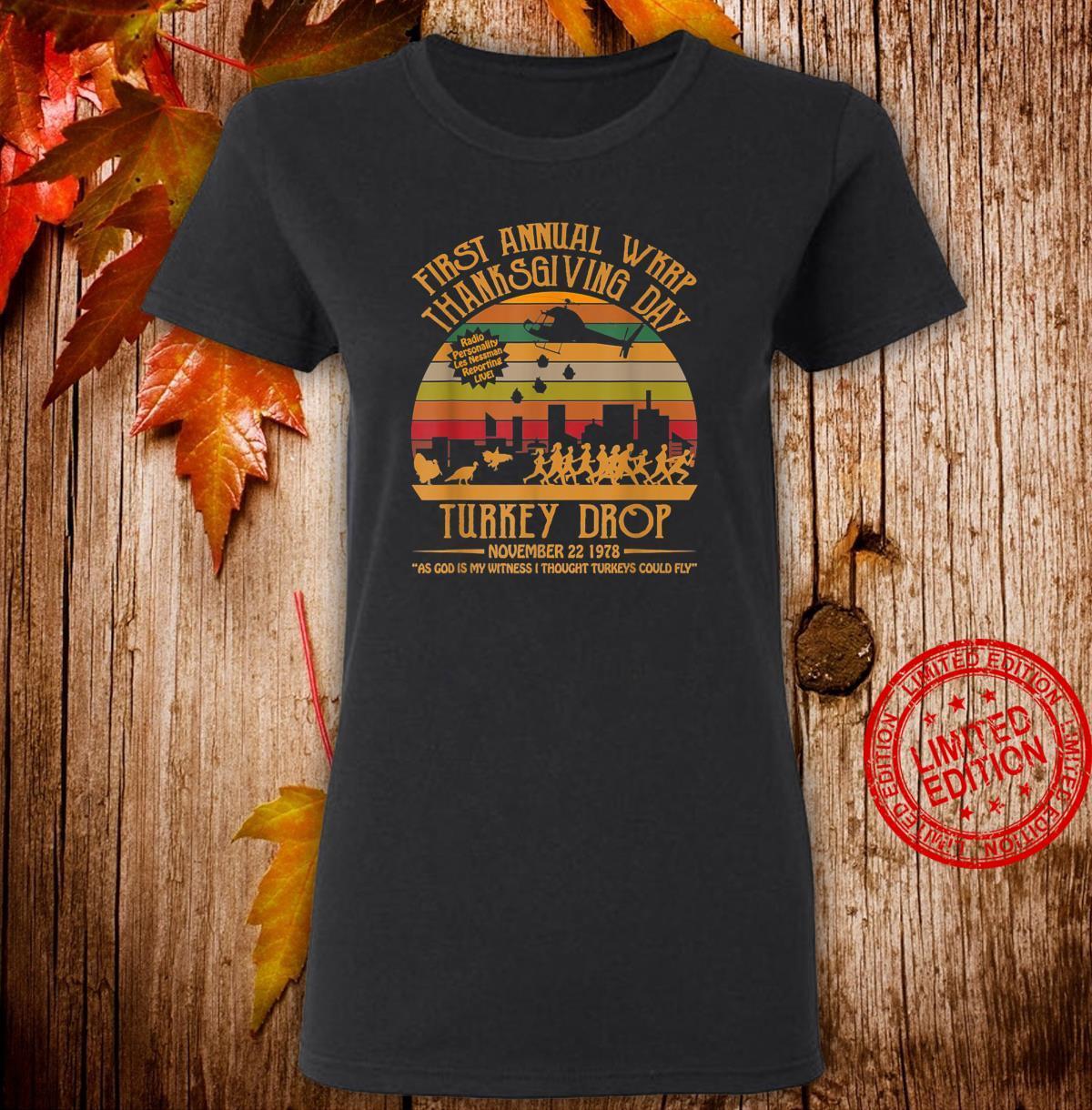 =FirstAnnualWKRPThanksgivingDay TurkeyDrop= Shirt ladies tee