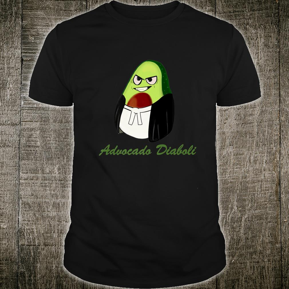 Funny Lawyer Advocado Diaboli Avocado greasy lawyer Shirt