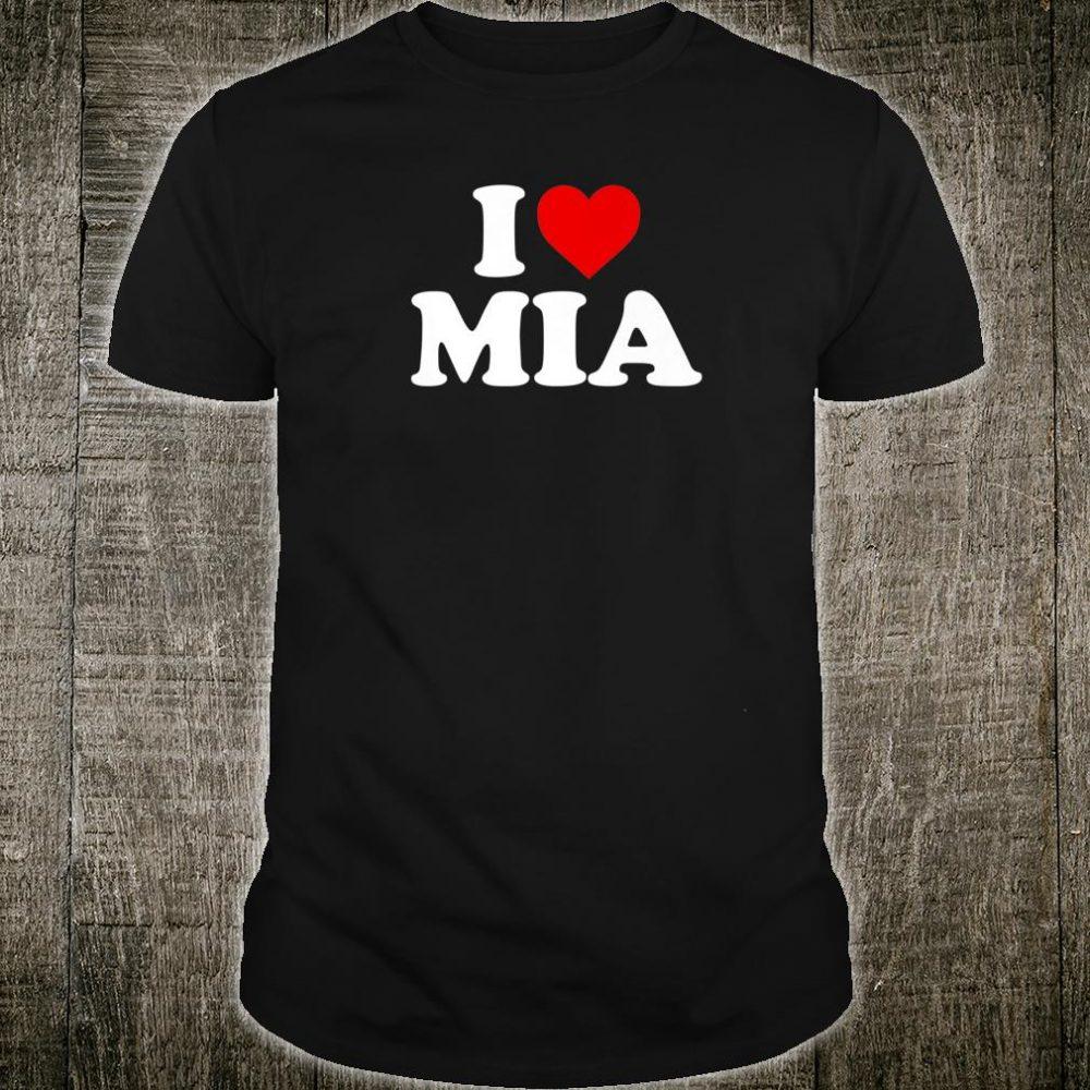I Love Mia Shirt