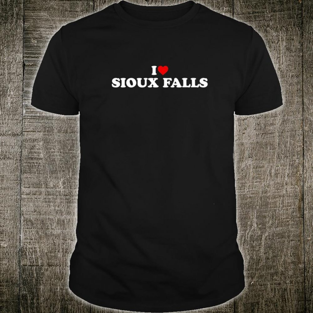 I Love Sioux Falls Heart Shirt