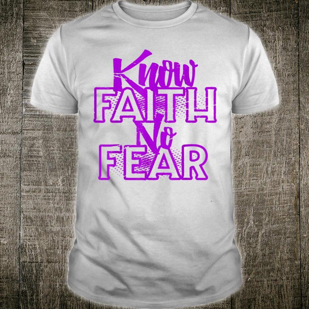 Know Faith No Fear Thyroid Cancer Awareness Believe Warrior Shirt