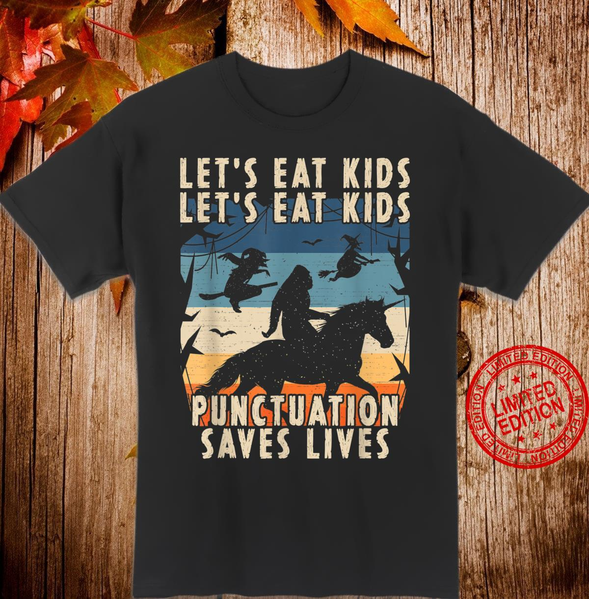 Lets Eat Punctuation Saves Lives Bigfoot Halloween Shirt