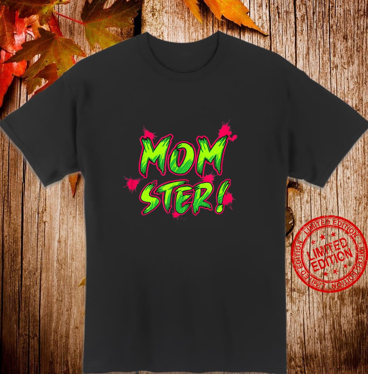 MOMSTER Halloween Mother's Day MOM STER Shirt