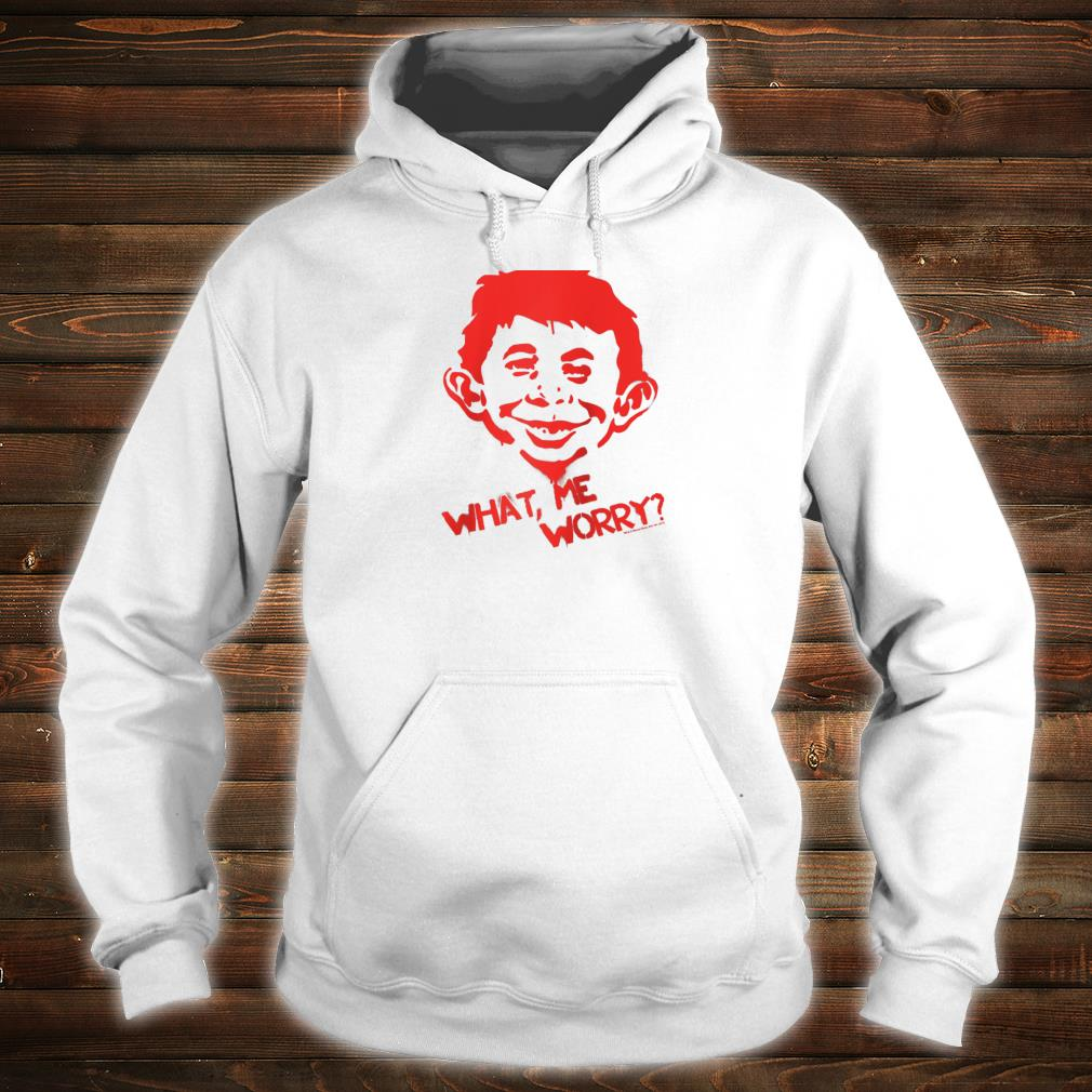 Mad Magazine What Me Worry Shirt hoodie