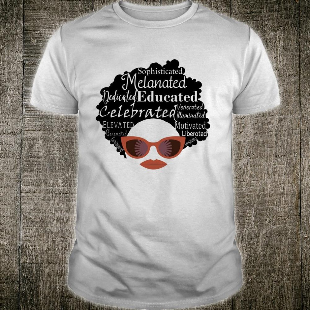 Natural HairBlack Girl MagicMelanated & Celebrated Words Shirt