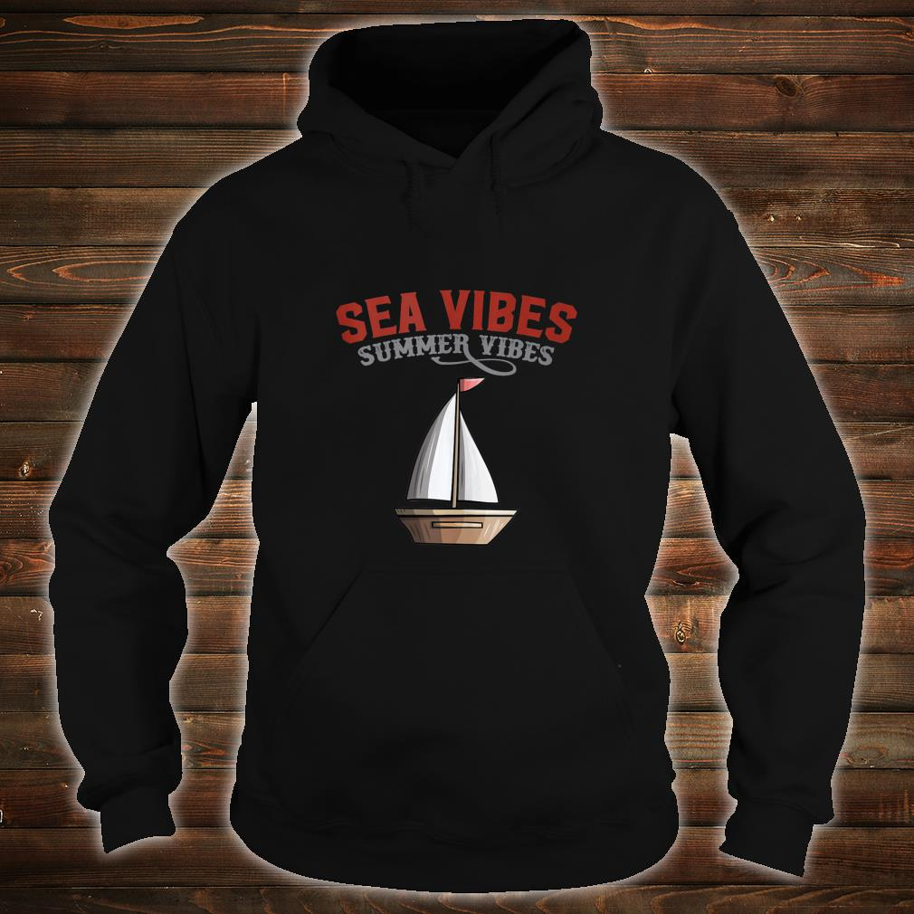 Nautical Sea Vibes Shirt hoodie